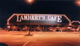 Final Stop:  Lambert's Cafe II, Ozark