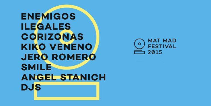 MAT MAD Festival 2015 - http://www.absolutmadrid.com/mat-mad-festival-2015/