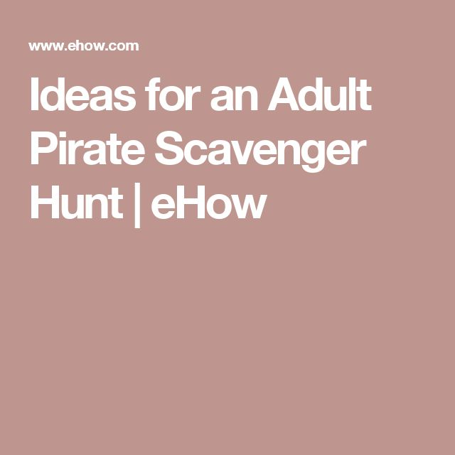 Ideas for an Adult Pirate Scavenger Hunt | eHow                              …