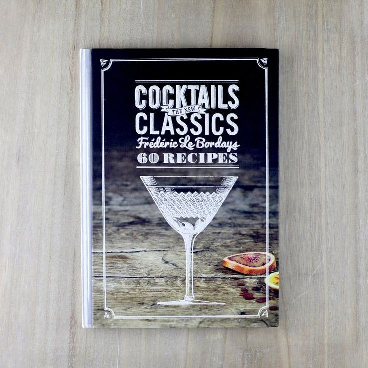 Cocktails: The New Classics by Heyday Bozeman   Gifts for the Chef + Bartender   www.heydaybozeman.com