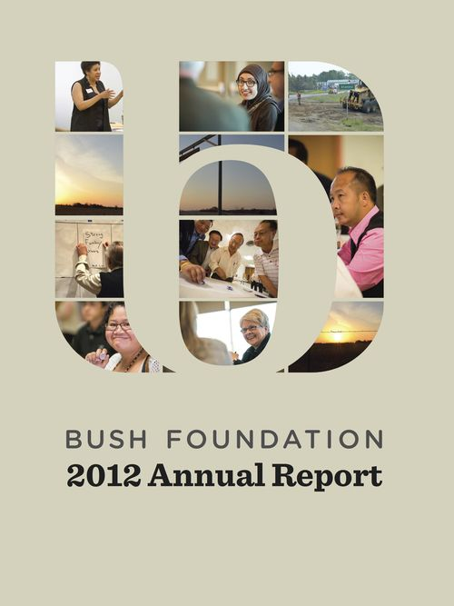 Bush Foundation Annual Report 2012View full report