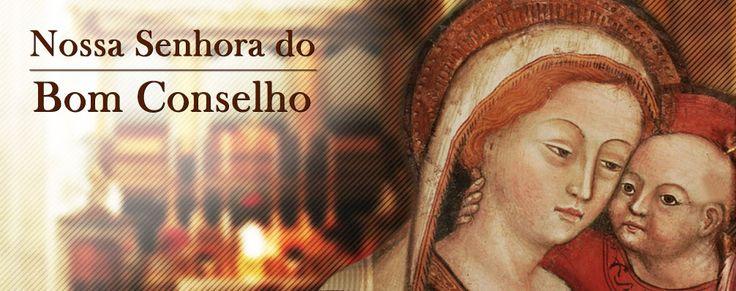 Nossa Senhora do Bom Conselho - Arautos do Evangelho