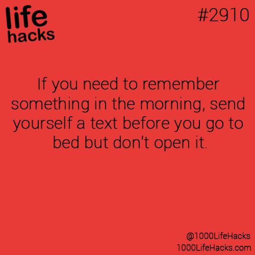 Remember in morning. . .