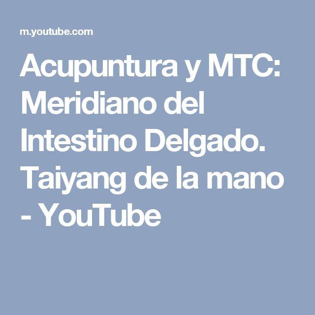 Acupuntura y MTC: Meridiano del Intestino Delgado. Taiyang de la mano - YouTube