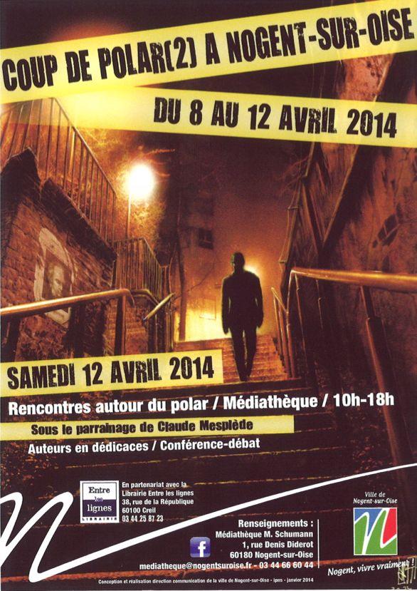 2ème édition du Coup Du Polar. Du 8 au 12 avril 2014 à nogent-sur-oise.