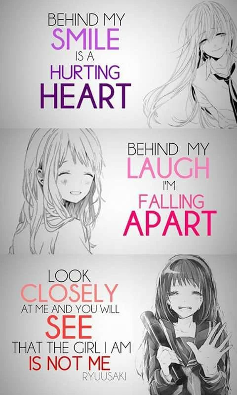 """""""Behind my smile is a hurting heart. Behind my laugh I'm falling apart. Look closely at me and you will see that the girl I am is not me"""""""