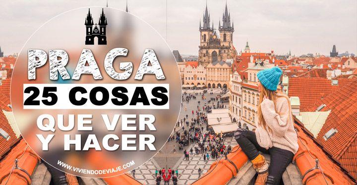 Este Artículo Con 25 Cosas Que Ver En Praga En 2 Días Te Ayudará A No Dejarte Nada Por Ver O A Elegir Qué Verás Esta Que Ver En Praga