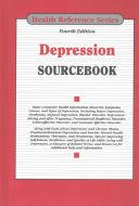 Depression sourcebook : basic consumer health information about the symptoms, causes, and types of depression, including major depression, dysthymia, atypical depression, bipolar disorder, depression during and after pregnancy, premenstrual dysphoric disorder, schizoaffective disorder, and seasonal affective disorder ; along with facts about depression and chronic illness, treatment-resistant depression and suicide, mental health medications, therapies, and treatments, tips for improving…
