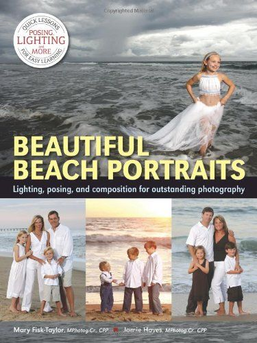 Beautiful Beach Portraits: Lighting, Posing, and Composition for Outstanding Photography by Mary Fisk-Taylor http://www.amazon.com/dp/1608957314/ref=cm_sw_r_pi_dp_8Yhiub0WM5XCF