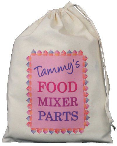 buy now   									£6.49 									  									A small natural cotton (cream) drawstring bag personalised with a name above the wording 'Food Mixer Parts'. The bag measures approx 25cm x 35cm and is an  ...Read More