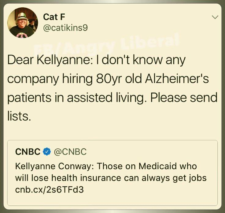 Dear Kellyanne ( who i know won't see this), I was working and going to school full time, supporting myself when I got pregnant and had to get medicaid because I couldn't afford private insurance. Should I have gotten ANOTHER job?