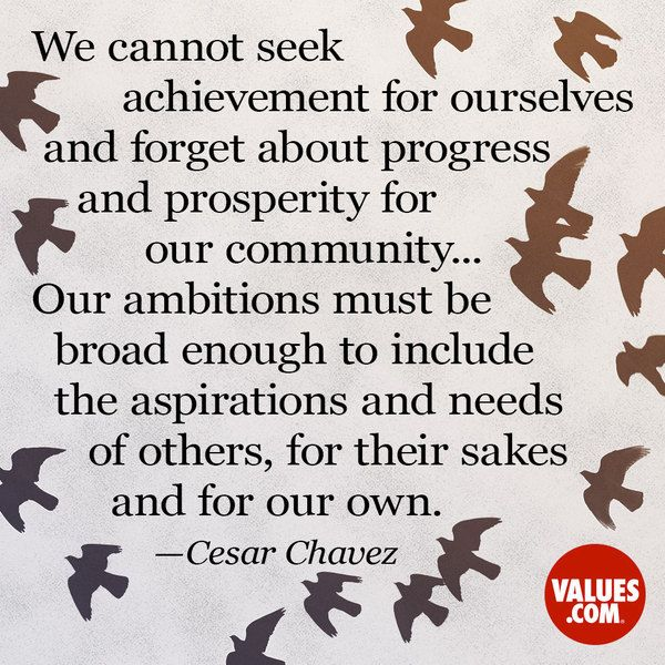 An inspirational quote by Cesar Chavez about the value of Sharing