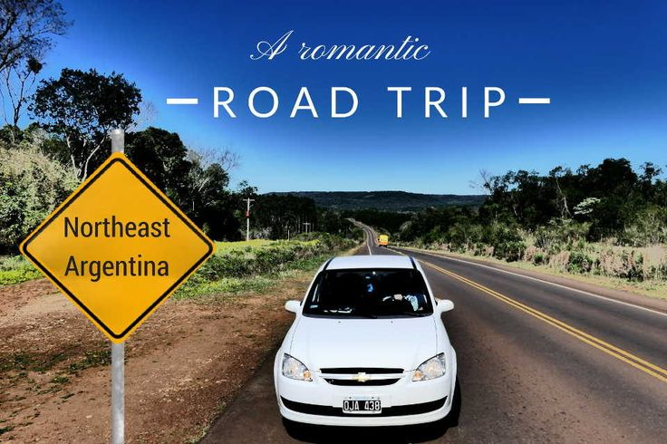A romantic road trip in Northeast Argentina
