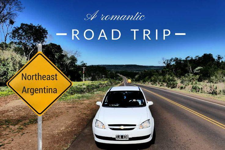 A romantic road trip in Northeast Argentina