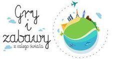 Worek pełen pomysłów! Blog dla nauczycieli: Gry i zabawy z całego świata