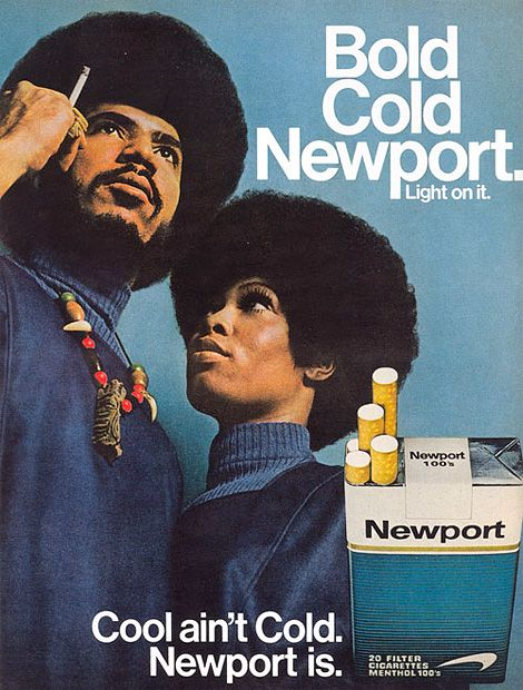 Old school | Vintage 1970s Newport Ad. Unfortunately , cigarettes were a part of fashion as well.