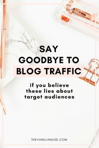 Stop believing these 7 stupid lies about your target reader and start growing your business! These lies will hold you back and slow down your traffic. Grow your email list, increase your traffic, and makes more sales when you define your target audience. Click to read more AND download a free Dream Customer Workbook!
