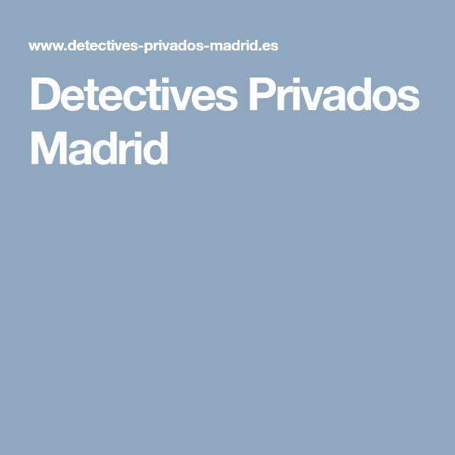 Detectives Privados Madrid