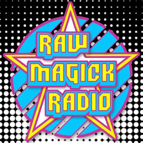 Raw Magick Radio is an online collaborative platform for original, innovative, cutting edge, revolutionary, visionary music from around the globe.  http://rawmagickradio.com