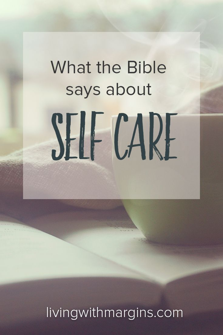 Putting yourself last all the time is a recipe for burnout, not joy, but the bible has a lot to say about self care.
