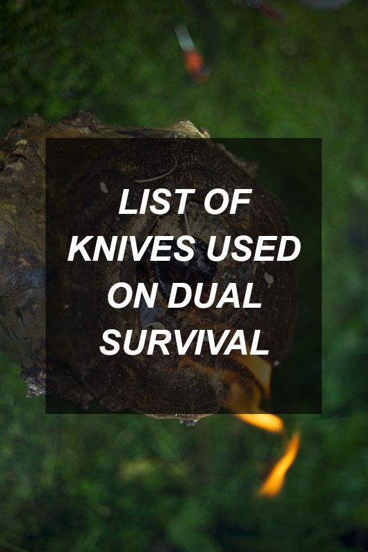 List of Knives Used on Dual Survival