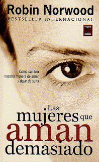 LIBROS PARA TODOS: Libro Gratis - Mujeres que Aman Demasiado