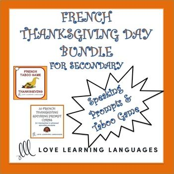 French Thanksgiving Games and Speaking Activities Bundle Includes 2 fun resources to study Thanksgiving vocabulary and get your students speaking and having fun in French. Thanksgiving Taboo is a really fun way to get your students speaking and it's a great vocabulary builder.