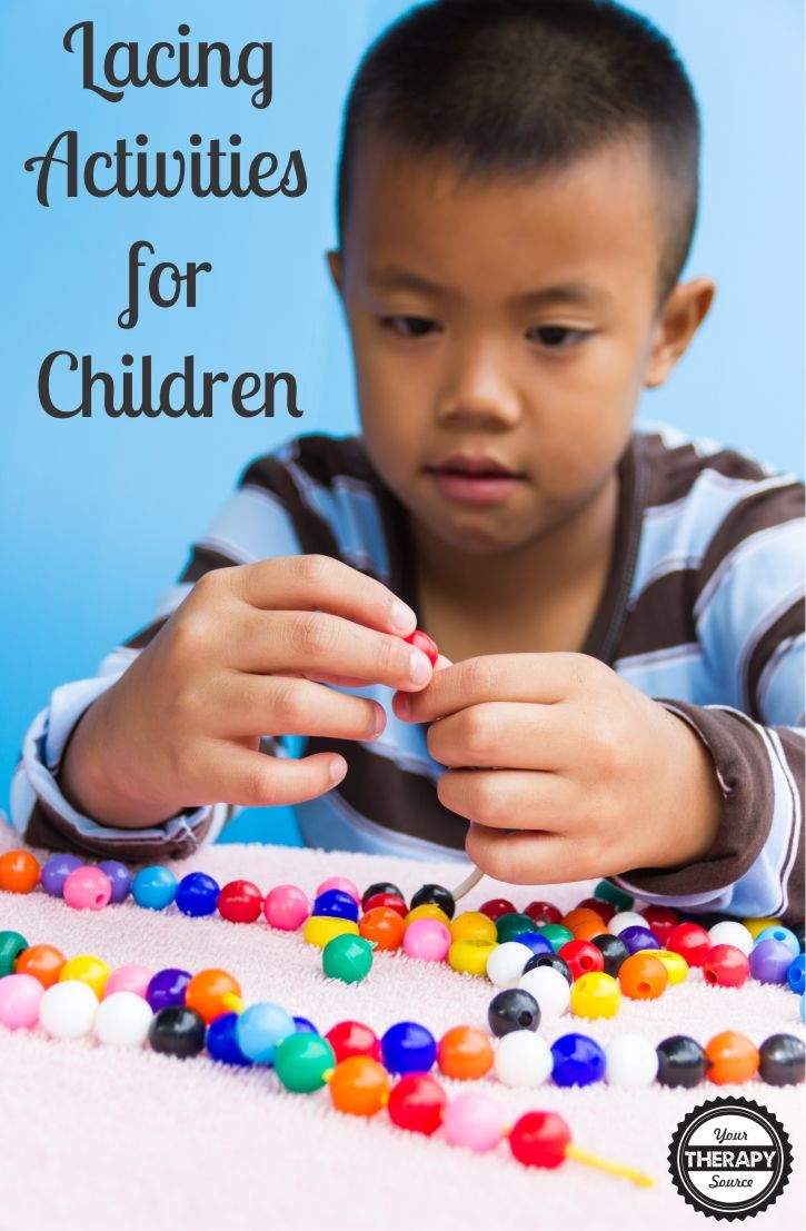 Lacing activities help children develop fine motor skills, bilateral coordination, motor planning and visual perceptual skills.