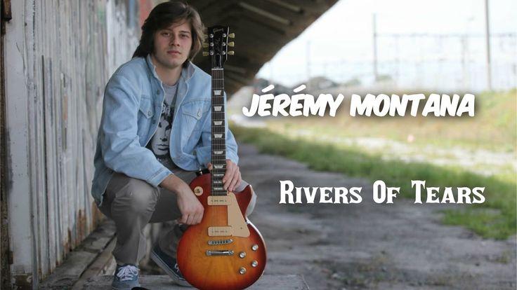 Jérémy Montana - Rivers Of Tears