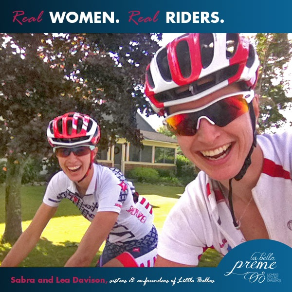 """Meet our two favorite sisters, Sabra & Lea Davison, co-founders of Little Bellas. Little Bellas is one of the incredible beneficiaries that you can choose to fundraise for as you prepare for La Bella Preme. They shared, """"The Davison sisters ride together because they love to laugh."""" They also told us that they are giggling in this photo because they almost had a sisterly collision as they posed for the camera. Join Sabra & Lea & support Little Bellas by registering for La Bella Preme."""