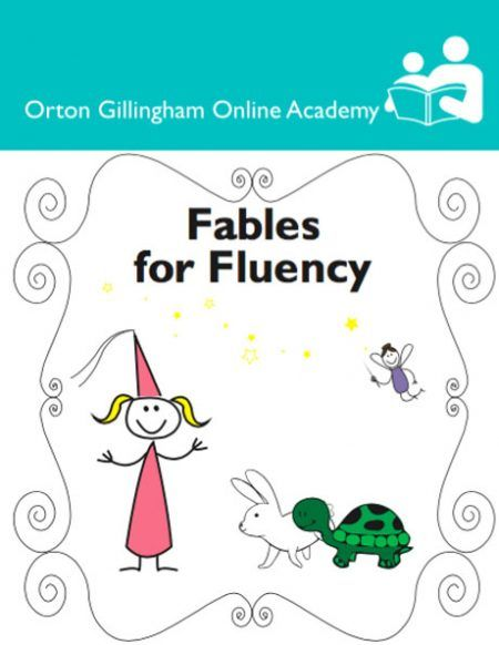 The Fables for Fluency downloadable eBook provides practice with phonics and syllabication patterns which students have already learned. Well-known fables (for example, The Tortoise and the Hare, The Fox and the Grapes) are presented as decodable text. Ten fables are included (2 with short vowels, 2 with v-e pattern words, 2 with long vowel teams, 2 with diphthongs, and 2 with r-controlled vowels).