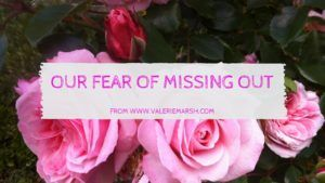 Our fear of missing out: Remembering that we are enough, that we have enough