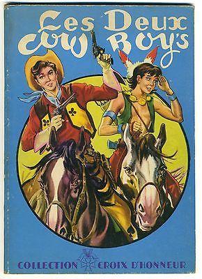 les deux Cow Boys Collection Croix d'Honneur Ed des enfants de France 1950-60