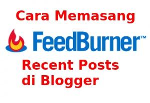 Kali ini saya akan berbagi tutorial bagaimana cara menambahkan widget Recent Post yang ditawarkan FeedBurner ke dalam blog Anda dengan rapi, menarik, unik, dan yang paling penting loading blog cepat.  Biarkan saya memberitahu Anda bahwa FeedBurner juga menggunakan JavaScript, tapi itu sudah disesuaikan ketika dipasang di dalam blog Anda dan tidak memperberat loading blog karena JavaScript ini tidak secara langsung terhubung ke blog Anda. Jadi 50% dari waktu loading dibagi oleh FeedBurner.