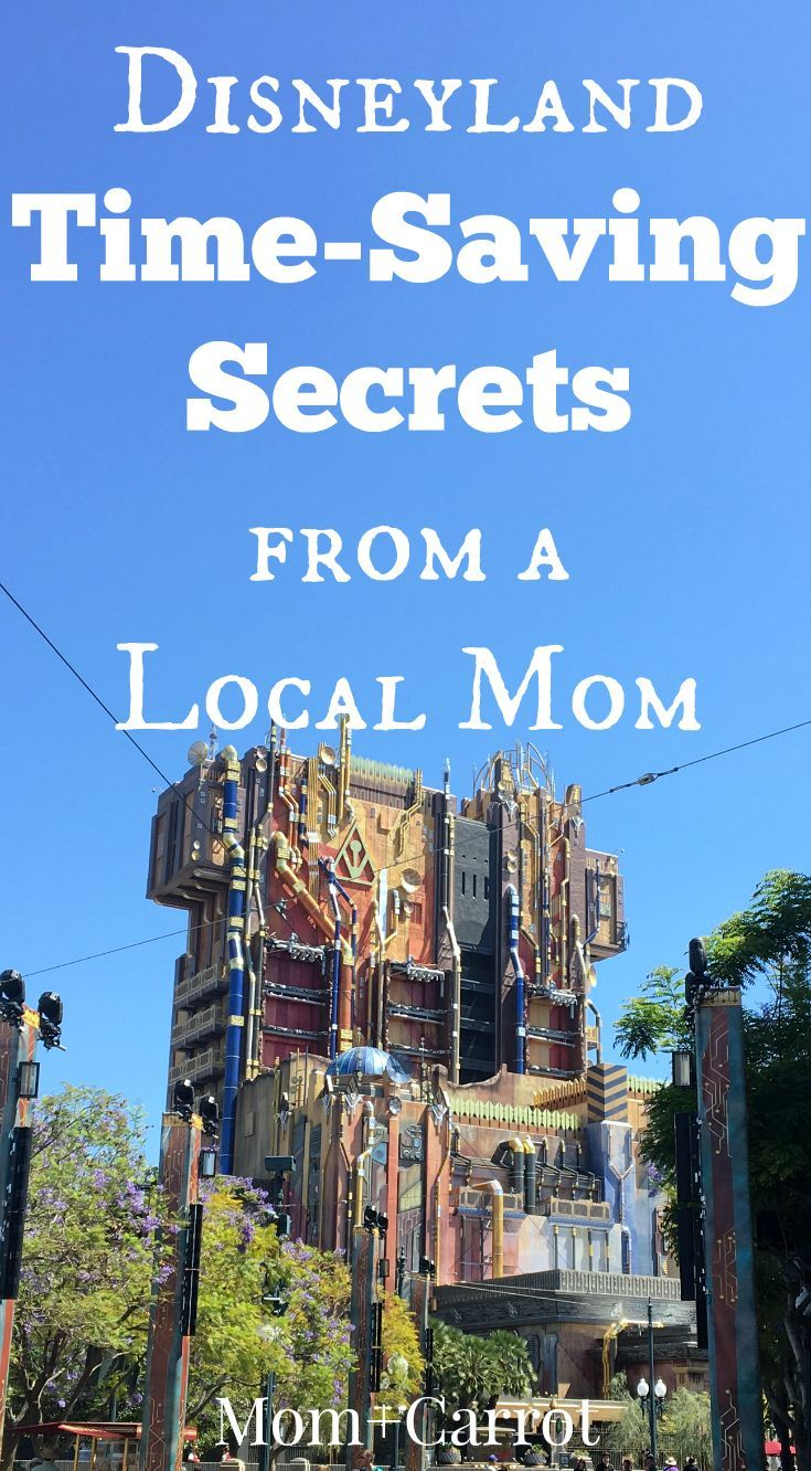 Disneyland Time-Saving Secrets from a Local Mom. Don't waste time standing in line. MomandCarrot.com