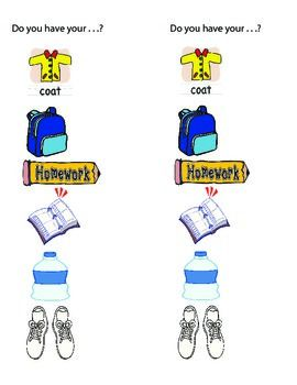 Use this picture list to help students organize their back packs at the end of the day.  Simple laminate and attach to their back pack or hang it up in their locker and voila' . . . no more forgotten items. This list is also great for ESL or special needs children.