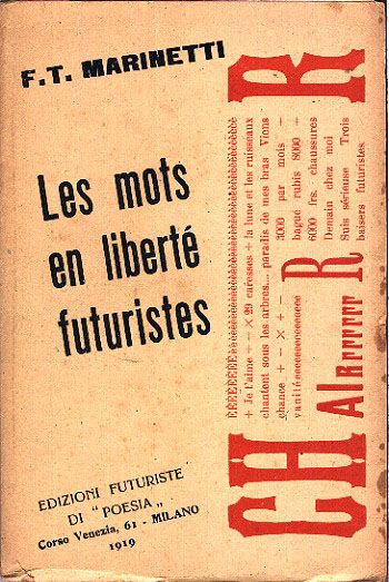"Filippo Tommaso Marinetti cover, ""Les mots en liberté futuristes"" (The Futurist words-in-freedom), 1919."