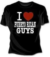 I love Puerto Rican Men | 406 i love puerto rican guys girls t shirt i love puerto rican guys ...