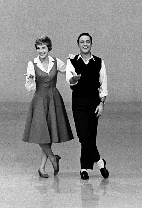 Julie Andrews and Gene Kelly. To have been able to dance with either. I can't even imagine.