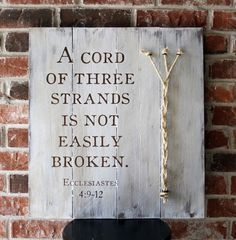 A Cord Of Three Strands Is Not Easily Broken Ecclesiastes 4 9