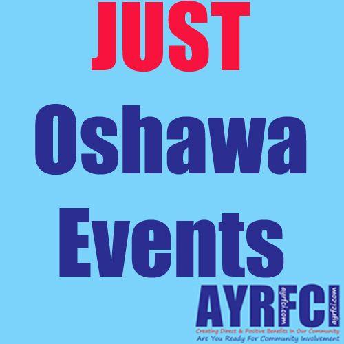 A wide range of events from Oshawa. #AYRFCIOshawa #Oshawa #Events http://areyoureadyforci.com/OshawaEvents.html https://www.facebook.com/ayrfciOshawa/events