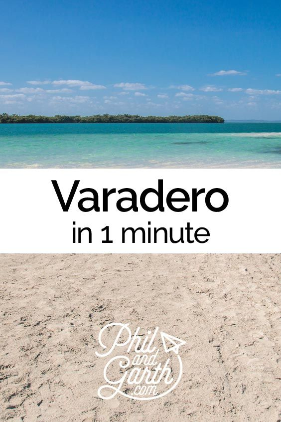 Watch Varadero, Cuba in 1 minute or read our travel guide.
