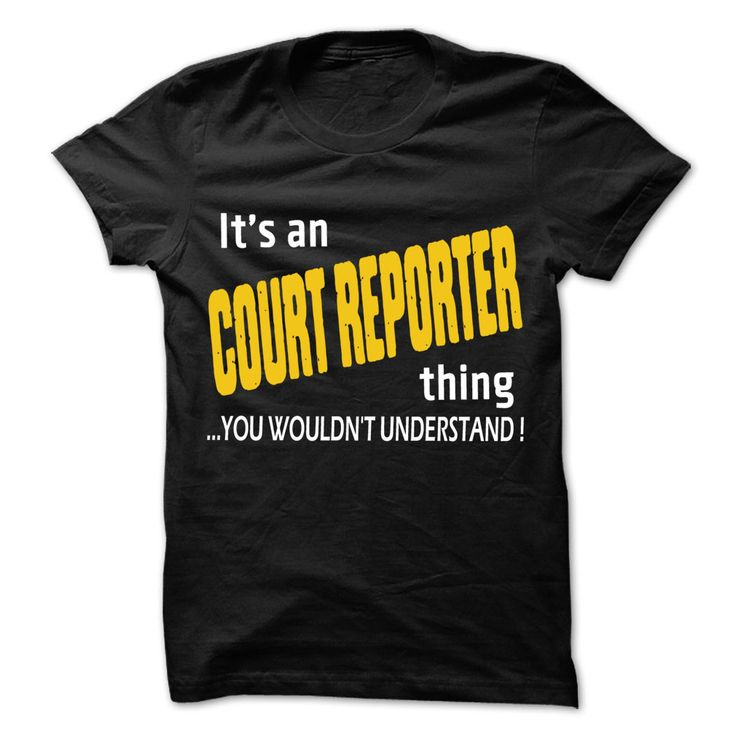 It is ᐊ Court Reporter Thing ... 99 Cool Job Shirt !If you are Court Reporter or loves one. Then this shirt is for you. Cheers !!!It is Court Reporter Thing, cool Court Reporter shirt, Job Court Reporter shirt, awesome Court Reporter shirt, great Court Reporter shirt, team Court