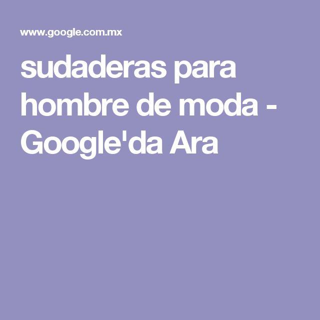 sudaderas para hombre de moda - Google'da Ara