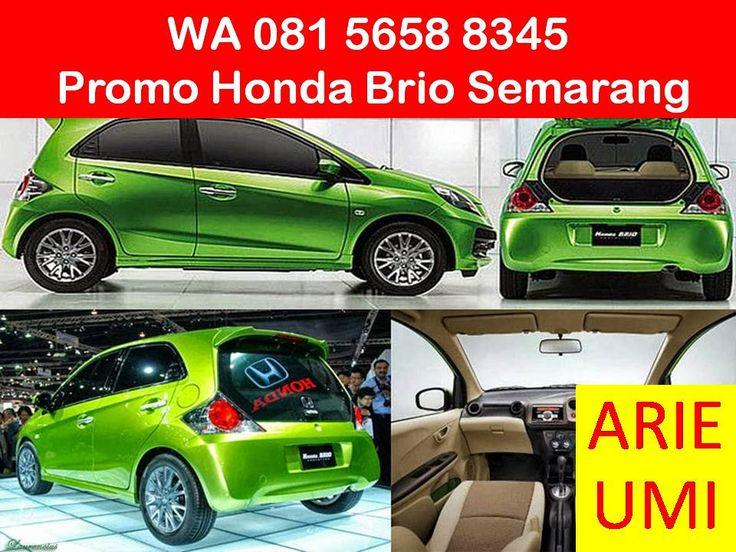 WA 081 5658 8345, Promo Honda Brio Semarang, Harga Mobil Berbeda Beda Sesuai Model, Type Dan Promo Yang Sedang Berlaku INFO LENGKAP TELP / WA 081 5658 8345 (Indosat) Arie Umi