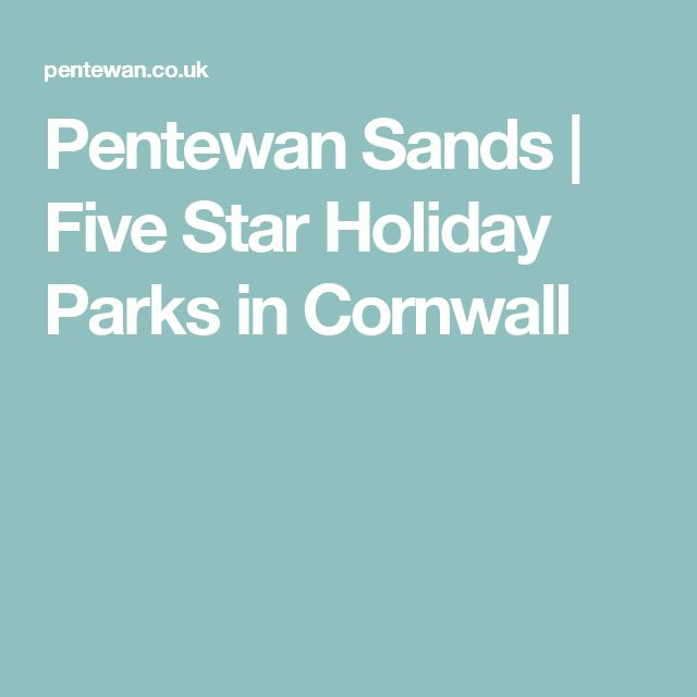 Pentewan Sands   Five Star Holiday Parks in Cornwall