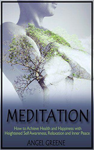 Power Of Meditation, Meditation For Beginners, Self Awareness, Inner Peace,  Free Kindle Books, Health Tips, Ebooks, Reduce Stress, Spirituality
