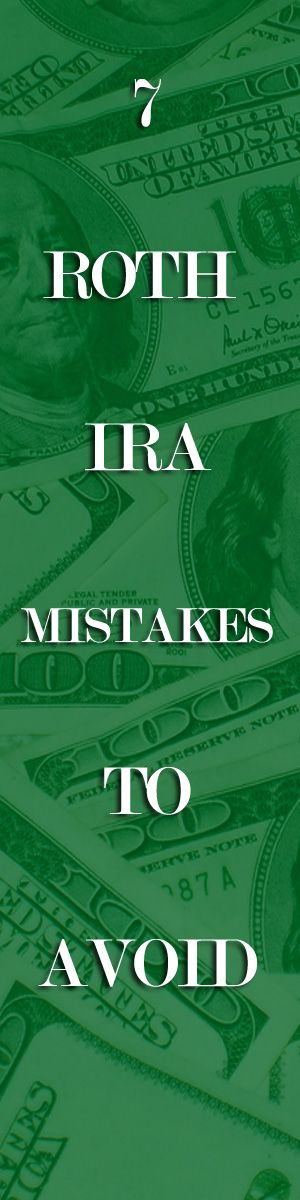7 Roth IRA Mistakes To Avoid: Investing in a Roth IRA isn't rocket science, but investors from all walks of life tend to encounter the same potential pitfalls over and over. Here are some mistakes to avoid. http://www.biblemoneymatters.com/7-roth-ira-mistakes-to-avoid/
