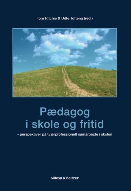 Læs om Pædagog i skole og fritid - perspektiver på tværprofessionelt samarbejde i skolen. Udgivet af Billesø & Baltzer. Bogens ISBN er 9788778423405, køb den her