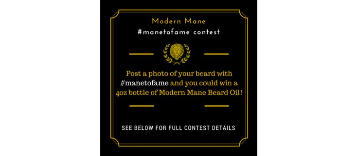 Enter our August #ManeToFame Instagram Contest and Win a 4oz Beard Oil!